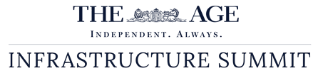 The Age Infrastructure Summit | Informa Australia
